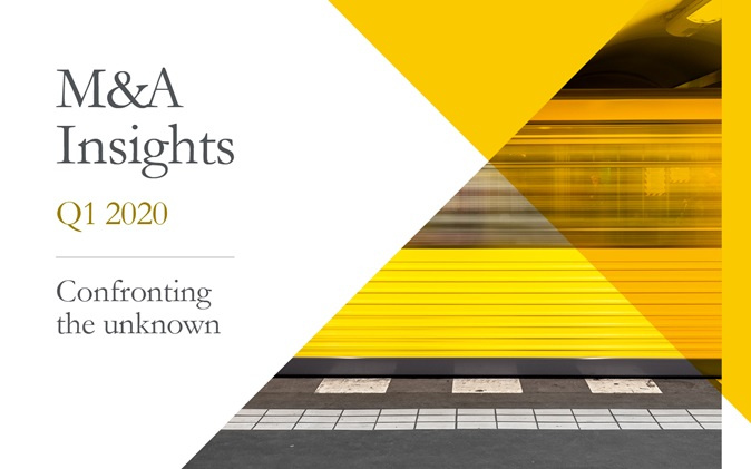 M&A Insights Q1 2020 - Confronting the unknown